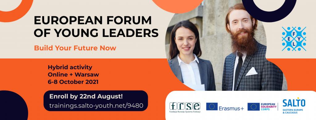 Młoda kobieta i młody mężczyzna z brodą uśmiechają się.Grafika informuje o Europejskim Forum Młodych Liderów 2021, kóre odbędzie się 6-8.10.2021 roku.